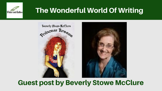 The Wonderful World Of Writing, guest post by @beverlymcclure. @MCBookTours.