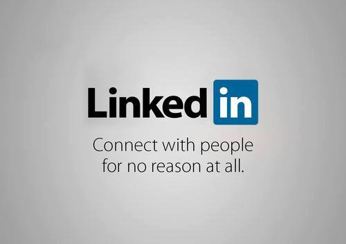 LinkedIn - connect with people for no reason at all