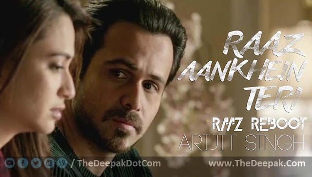Raaz Aankhein Teri Guitar Tabs Leads, Hindi  song sung by Arijit Singh from the movie Raaz Reboot starring Emraan Hashmi, Kriti Kharbanda, Gaurav Arora