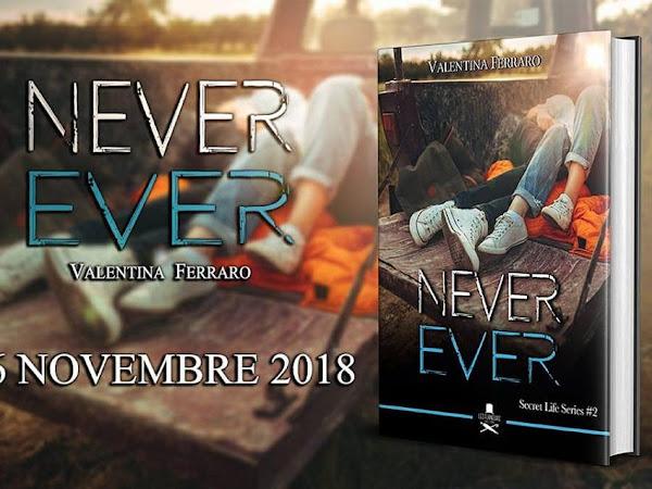 Never Ever di Valentina Ferraro | Presentazione