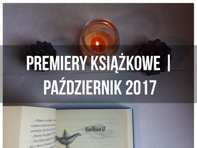 Premiery książkowe | Październik 2017