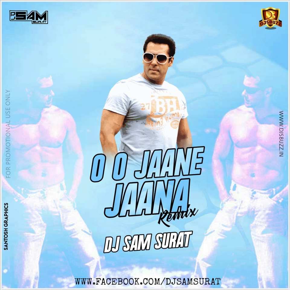 Ohh Jane Jana Mp3 Song New: O O Jane Jana Remix