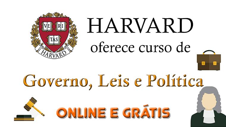 Harvard oferece curso Governo, Leis e Política online e gratuito