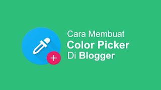 Cara Membuat Color Picker Di Blog