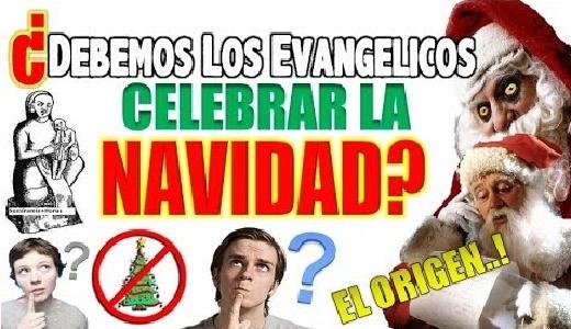 Debemos Los Evagélicos Celebrar La Navidad?