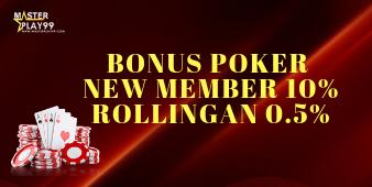 Bonus Poker New Member 10% dan Rollingan 0.5%