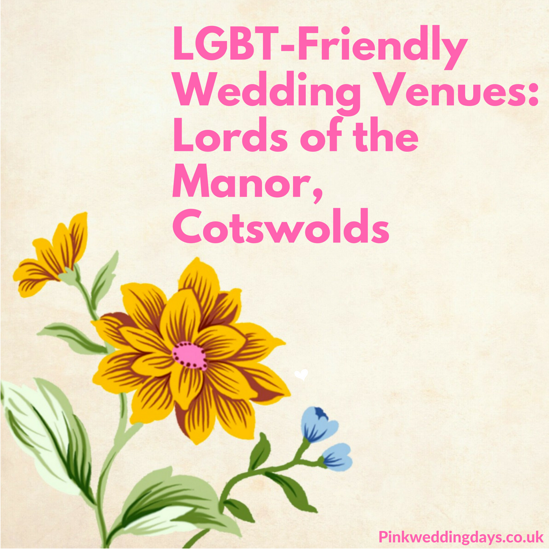 LGBT Friendly Wedding Venues: Lords Of The Manor In The