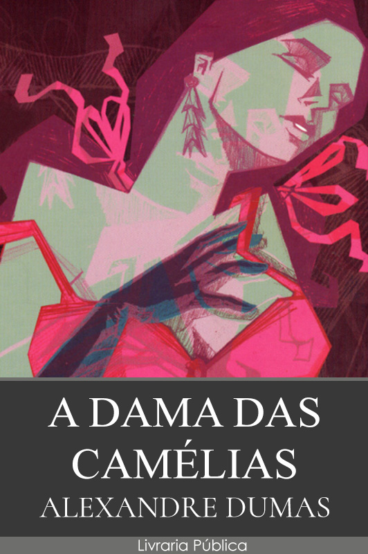 A Dama das Camélias pdf epub mobi