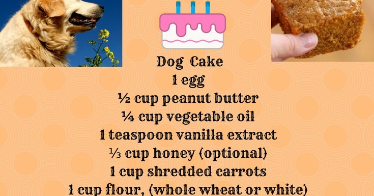 Wheat Free Dog Birthday Cake Recipe