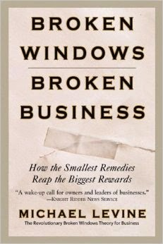 broken windows broken business michael levine