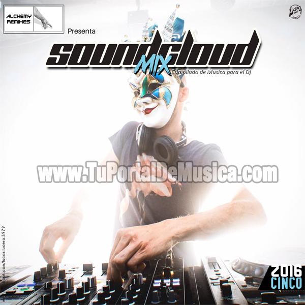 Soundcloud Mix Vol. 5 (2016)