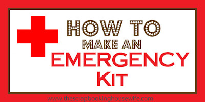 HOW TO MAKE AN EMERGENCY DISASTER PREPAREDNESS KIT