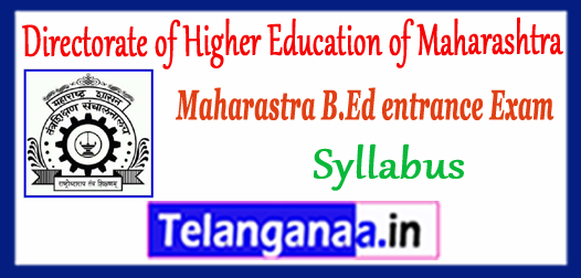 Directorate of Higher Education of Maharashtra B.Ed CET Common Entrance Test Syllabus 2018