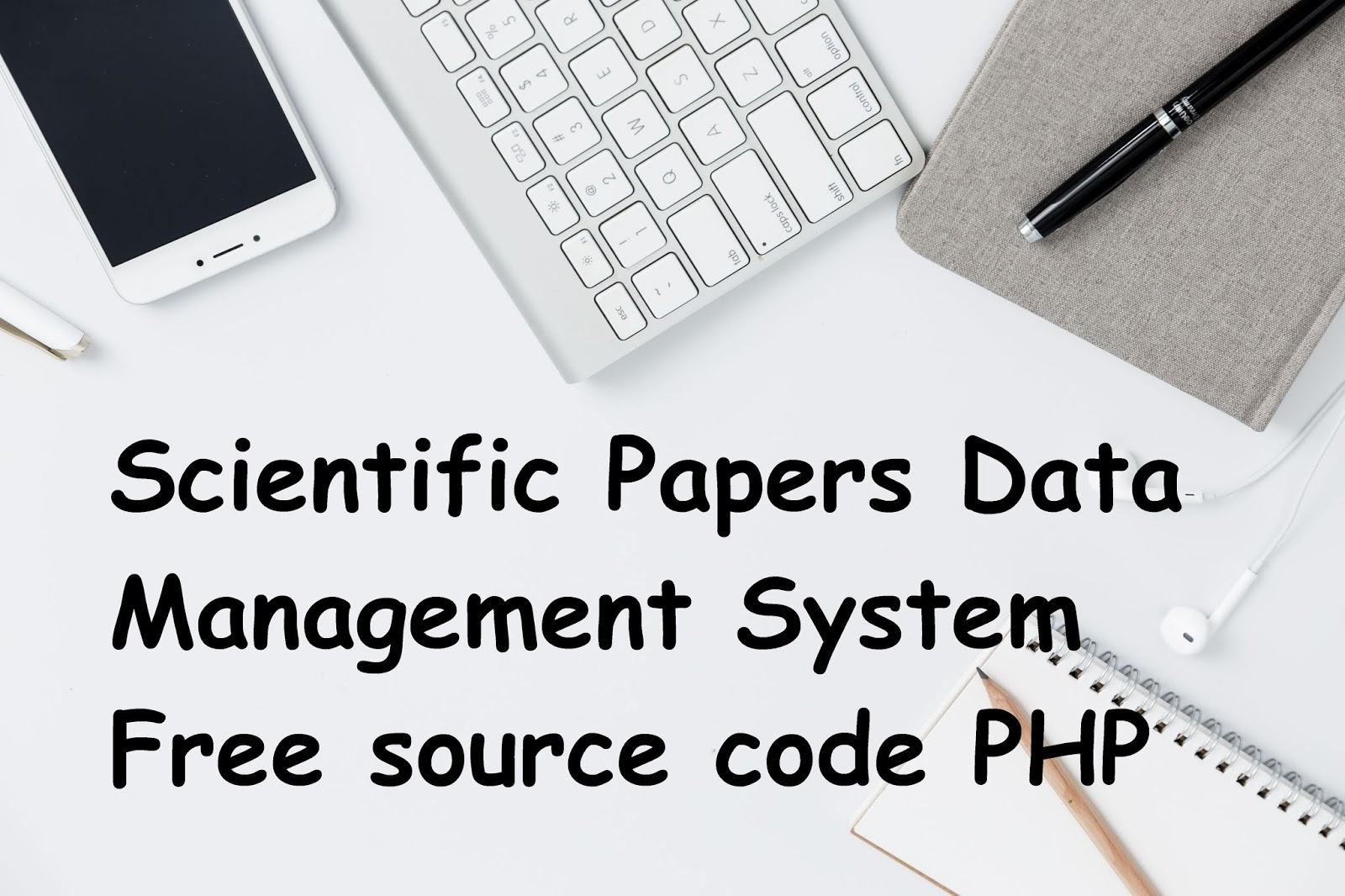 Scientific Papers Data Management System Free source code PHP