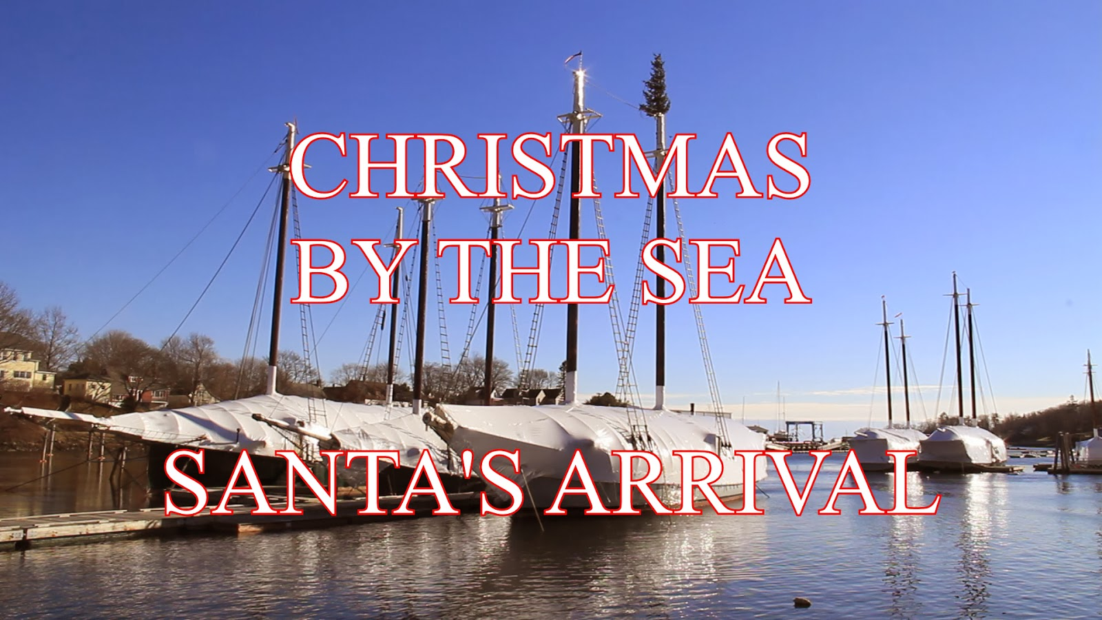 Christmas By The Sea Camden Maine.Rocky Coast News Video Santa Arrives For Christmas By The Sea