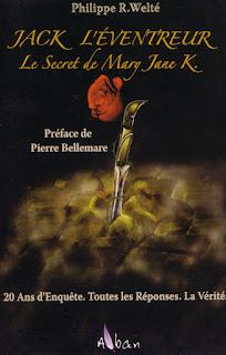La couverture du livre Le Secret de Mary-Jane Kelly, écrit par Philippe R. Welté