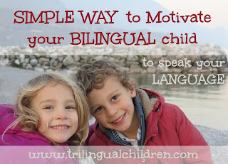 simple way to motivate your bilingual trilingual child to speak your language