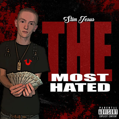 Slim Jesus - The Most Hated - Album Download, Itunes Cover, Official Cover, Album CD Cover Art, Tracklist