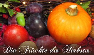 Die Früchte des Herbstes • Teil 4