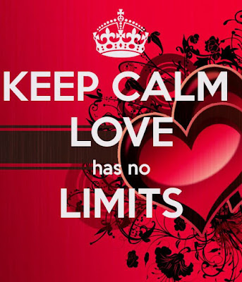 Keep Calm Love Has No Limits