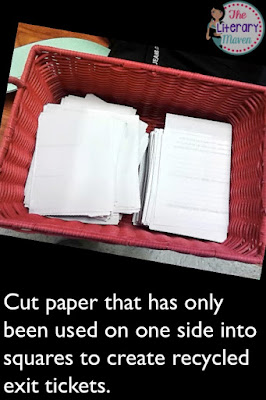 Using exit tickets at the end of class as a formative assessment helps you to plan and adjust the next day's lesson. Cut paper that has only been used on one side into squares to create recycled exit tickets.