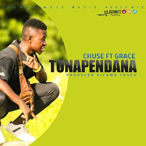 Download Mp3 | Chuse ft Grace - Tunapendana (Singeli)