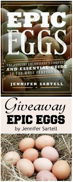 GIVEAWAY - Epic Eggs, the poultry enthusiast's complete and essential guide to the most perfect food. Giveaway ends 11/19/2017.