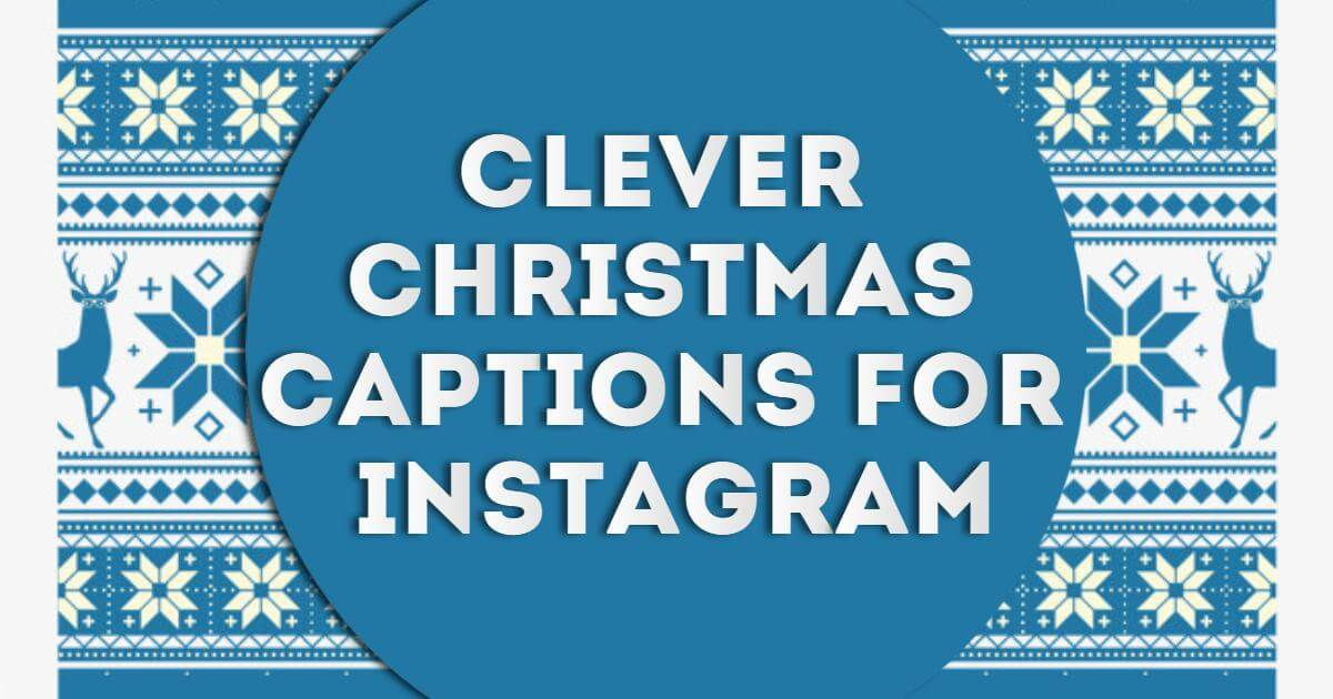 clever christmas captions for instagram