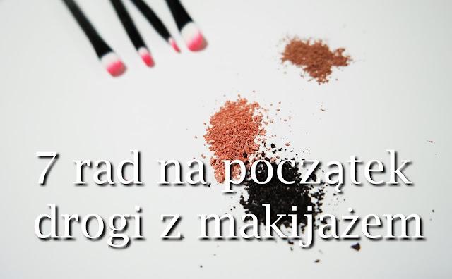 7 rad dla zaczynających z makijażem