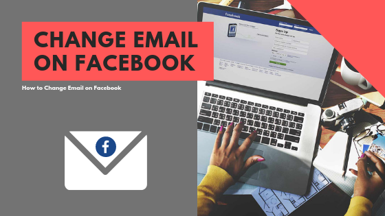 How To Change Email In Facebook Account<br/>