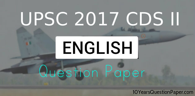 UPSC CDS II Entrance Exam English Question Paper