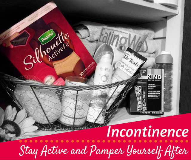 Incontinence? Stay Active and Pamper Yourself After #ActiveFitForMe #CBias