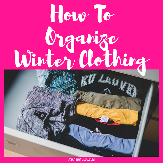 How to Organize Your Winter Clothing