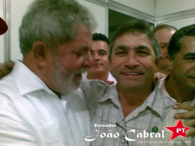 Resultado de imagem para fotos do vereador joao cabral sao paulo do potengi com o presidente lula