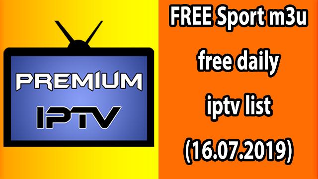 FREE Sport m3u free daily iptv list (16.07.2019)