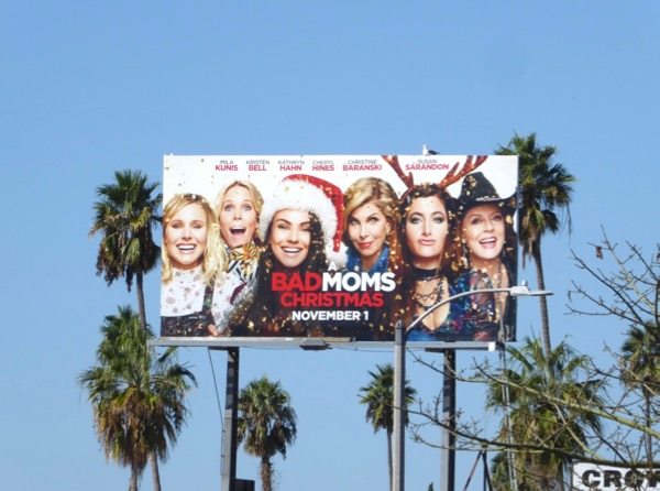 A Bad Moms Christmas billboard