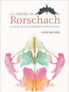 La Prueba De Rorschach: Un Manual De Aplicación Pluricultural - Anne Bar Din