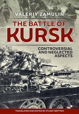 The Battle of Kursk: Controversial & Neglected Aspects