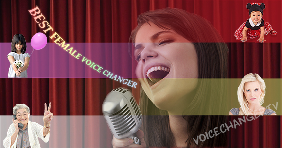 Best female voice changer software.