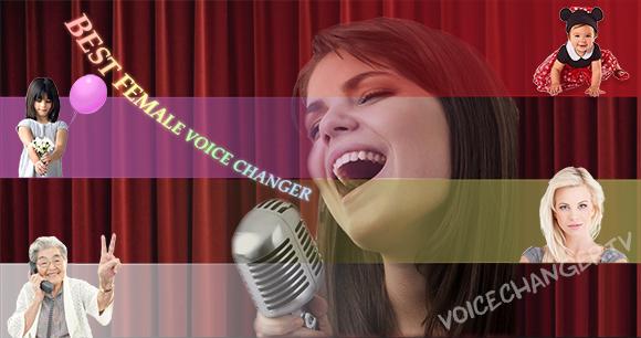 Best female voice changer software.