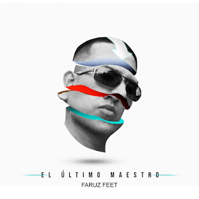 Single: Faruz Feet - El Último Maestro 2018
