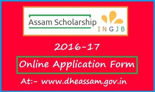 Assam Scholarship Scheme 2016 -17(For Pre-Matric/Post-Matric