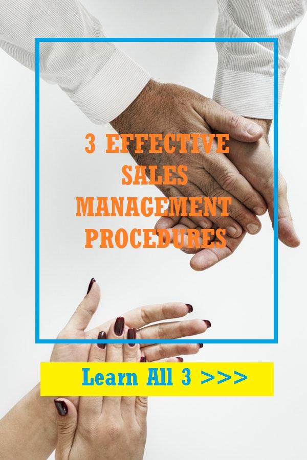 3 effective sales management procedures