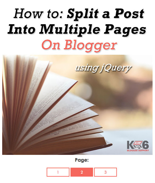 How to paginate long blogger posts into mutliple pages