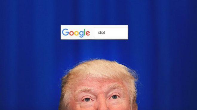 "Por qué si escribes ""idiot"" en Google aparecen fotos de Donald Trump"