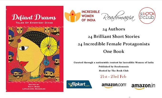 Book Blitz : DEFIANT DREAMS Tales of Everyday Divas, Eds. RHITI BOSE LOPAMUDRA BANERJEE