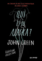 http://lovereadandbooks62.blogspot.fr/2016/02/chronique-109-qui-es-tu-alaska-de-john.html