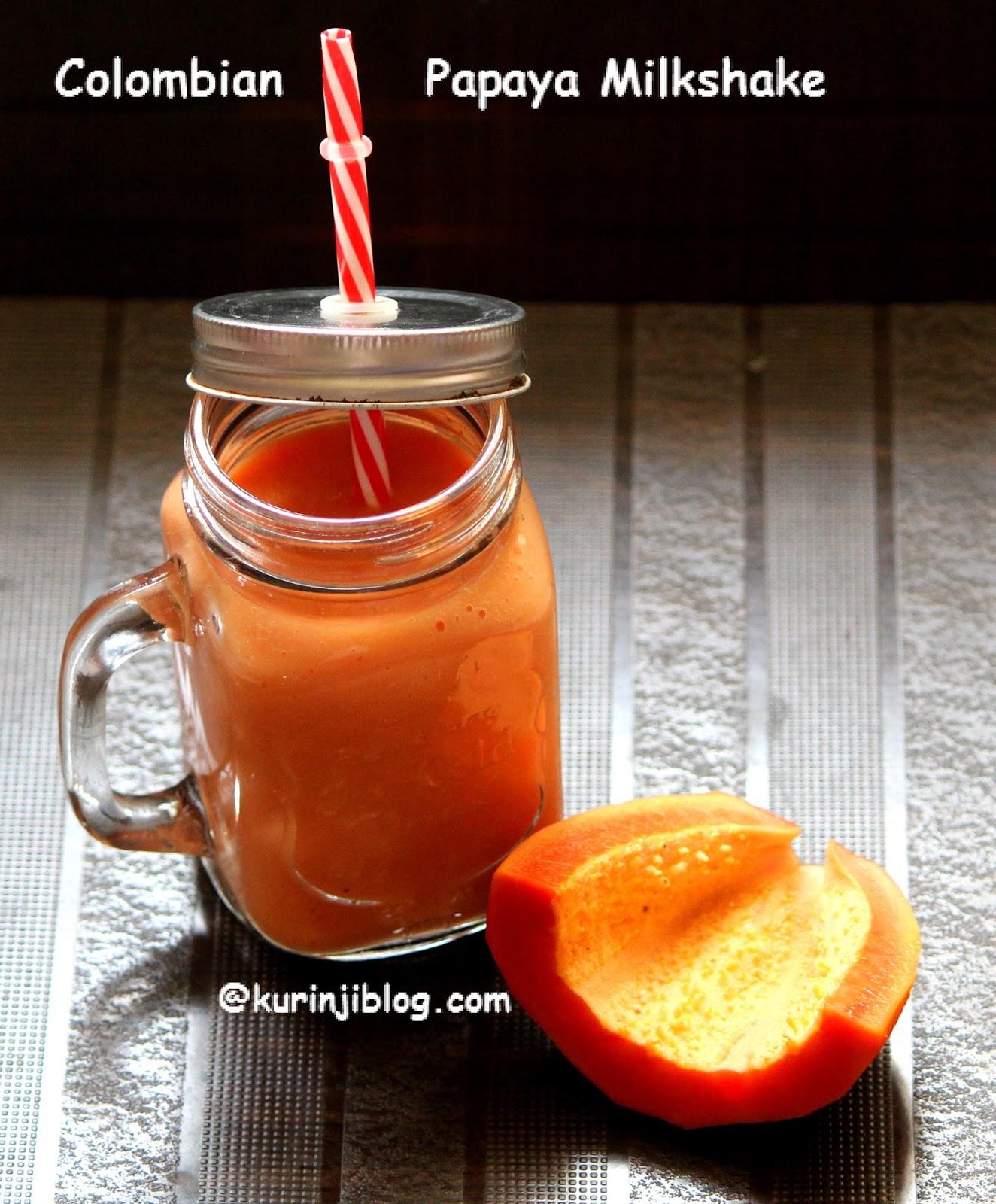 Batido de Papaya ( Colombian Papaya Smoothie) ~ Kurinji Kathambam
