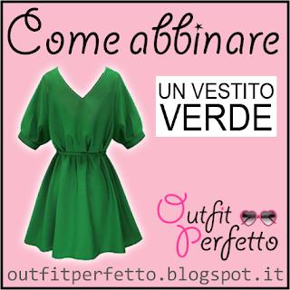 Come abbinare un vestito verde