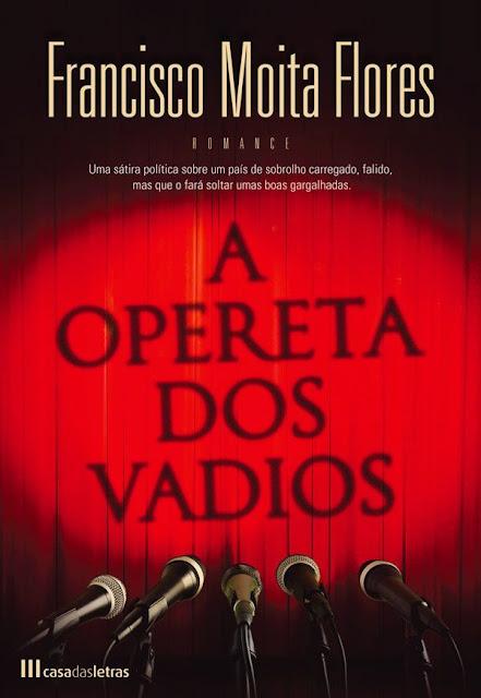 A Opereta dos Vadios - FRANCISCO MOITA FLORES